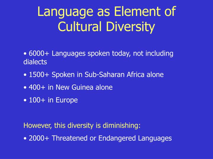 Language as Element of Cultural Diversity