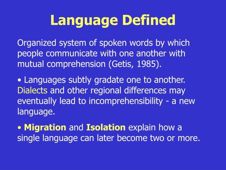 Language defined