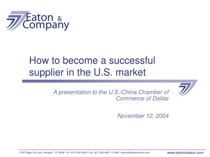 How to become a successful supplier in the u s market