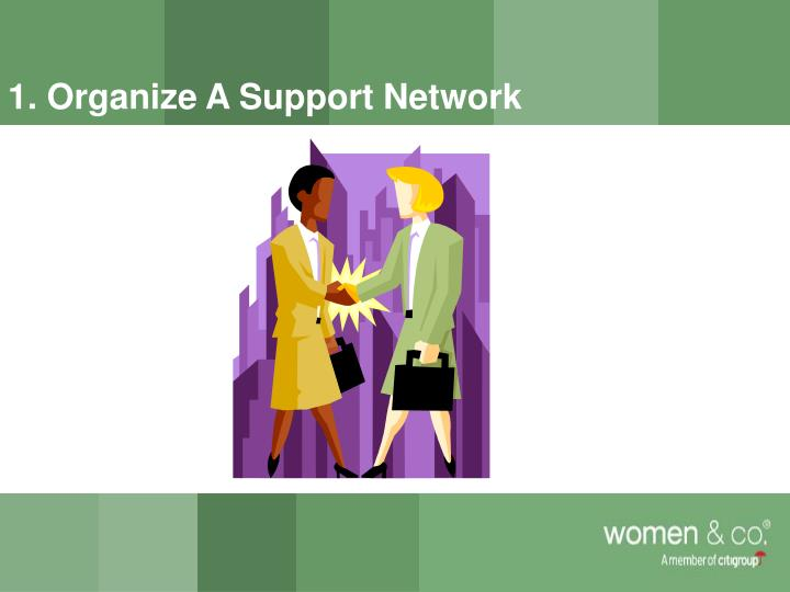 1. Organize A Support Network