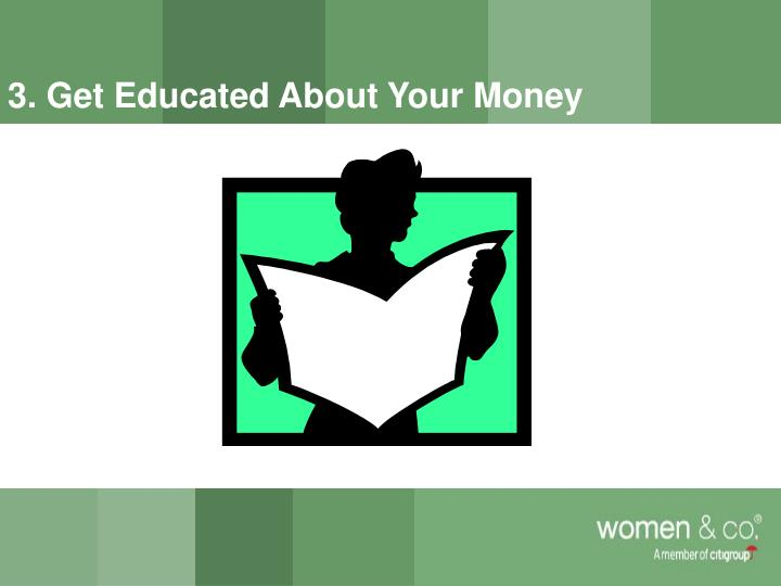 3. Get Educated About Your Money