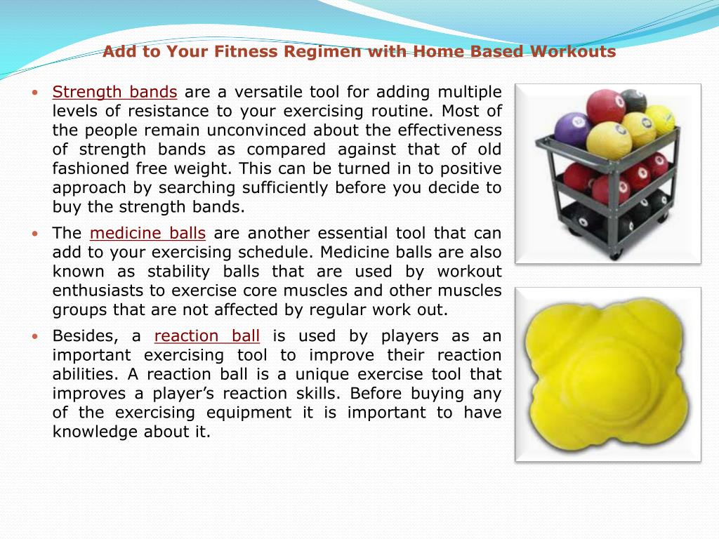 Add to Your Fitness Regimen with Home Based Workouts