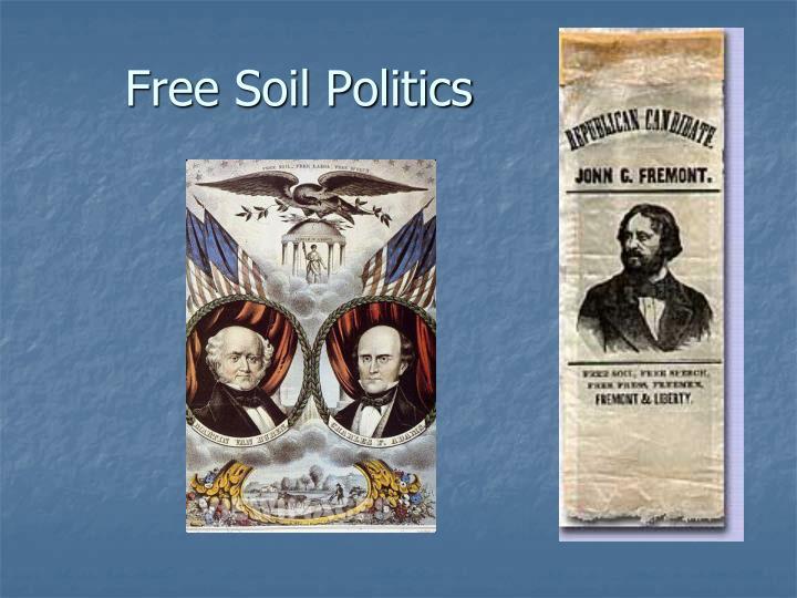 Free Soil Politics