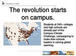 the revolution starts on campus