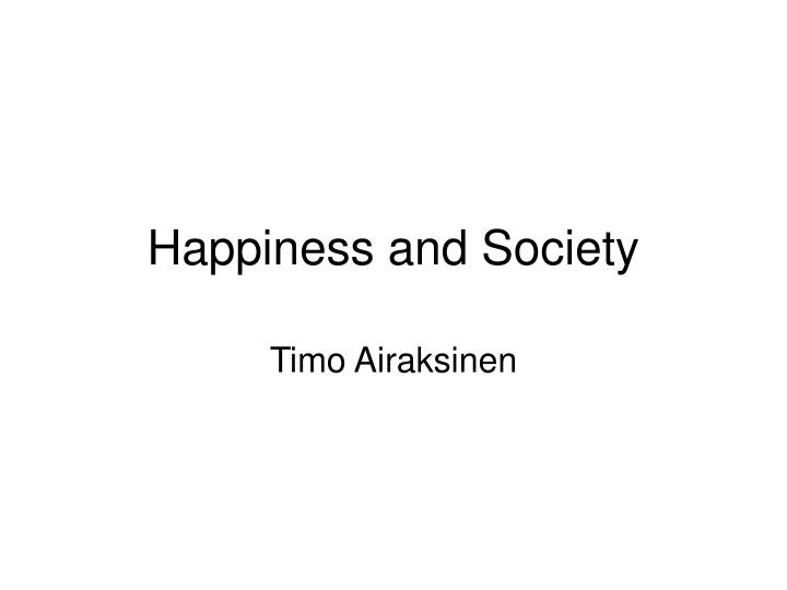 happiness and society n.