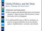 global politics and the state biswas w h ither the nation state19