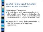 global politics and the state biswas w h ither the nation state22