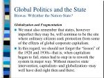 global politics and the state biswas w h ither the nation state23