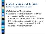 global politics and the state biswas w h ither the nation state32
