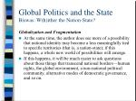 global politics and the state biswas w h ither the nation state33