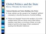 global politics and the state biswas w h ither the nation state8