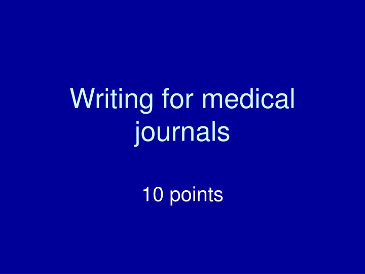 writing for medical journals n.