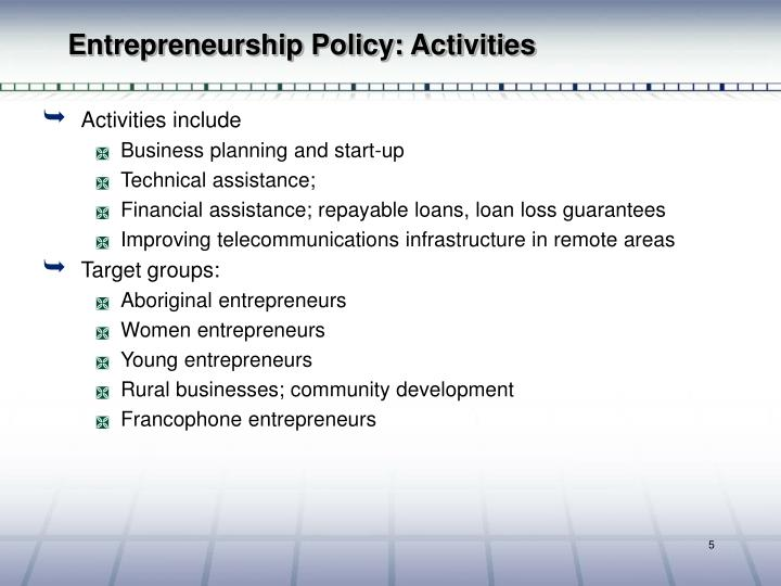 the principles in canadian entrepreneurship Entrepreneurship therefore must begin to acquire ethical characters the challenge of integrating ethics practices for sustainable entrepreneurial development the take-off point is for business to understand and implement ethical principles as part of the current efforts at.