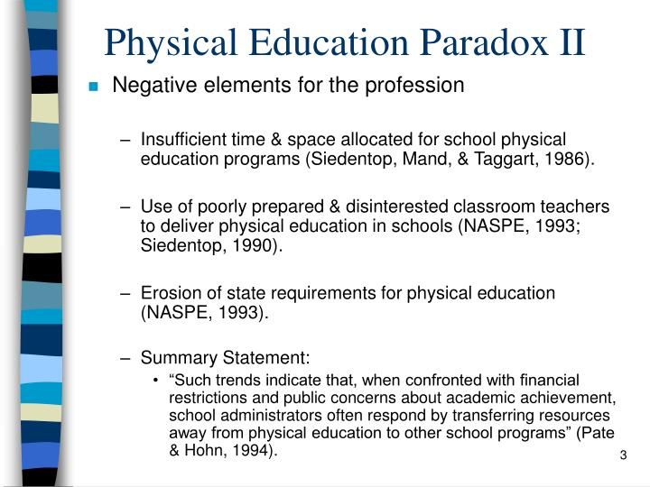 benefits and advantages of physical education to elementary students Physical education, when compared to those who are not in physical education, are more physically active, eat more fruit, and watch less television (tassatano et al, 2010) when meeting national recommendations, participation in physical education diminishes the.