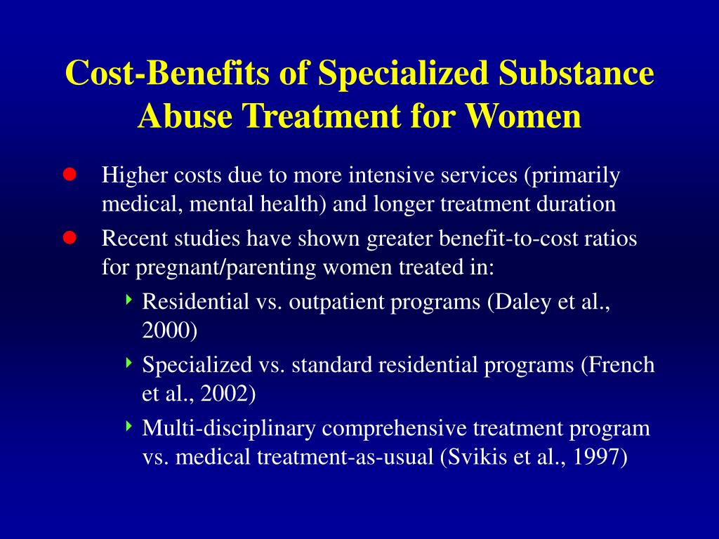Cost-Benefits of Specialized Substance Abuse Treatment for Women