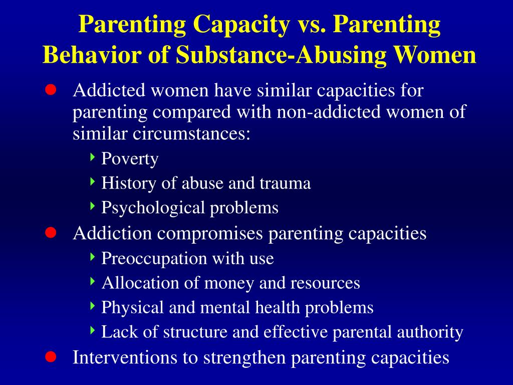 Parenting Capacity vs. Parenting Behavior of Substance-Abusing Women