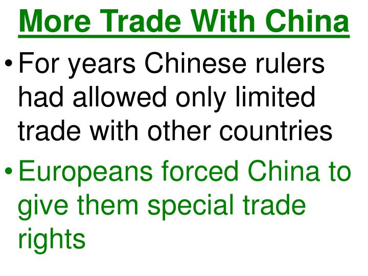 More Trade With China