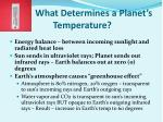 what determines a planet s temperature
