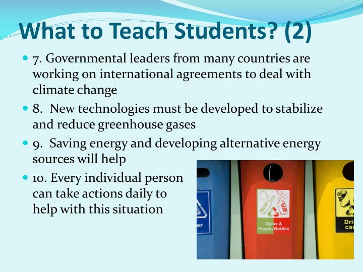 What to Teach Students? (2)