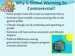 why is global warming so controversial