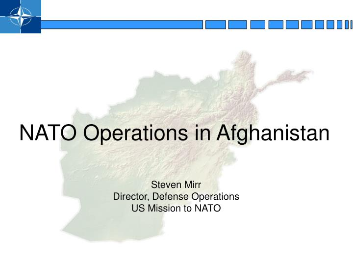 NATO Operations in Afghanistan