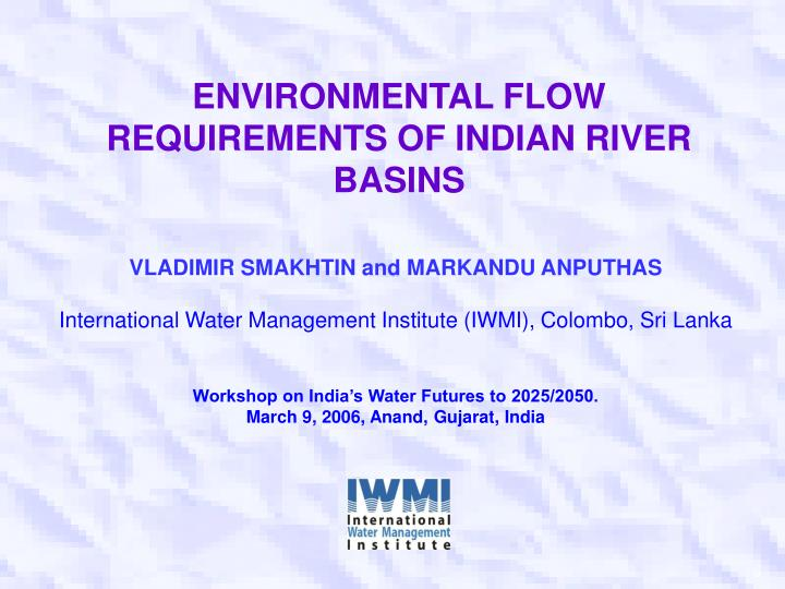 environmental flow requirements of indian river basins n.