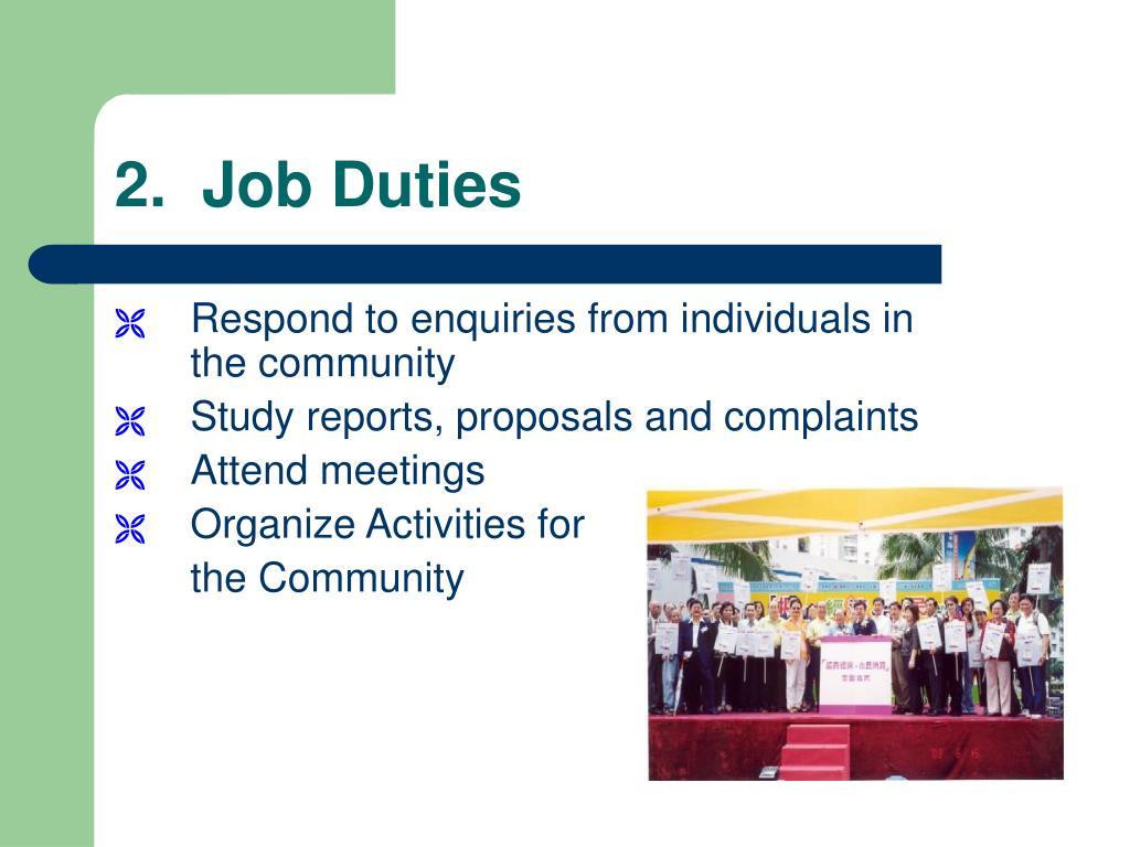 2.  Job Duties