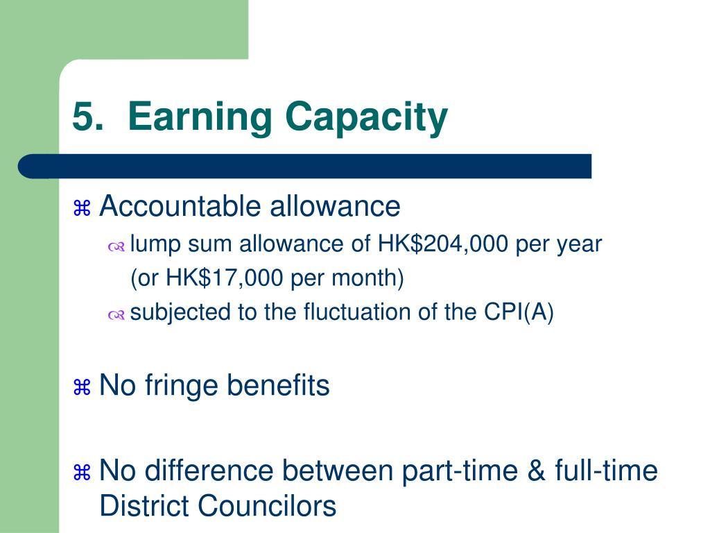 5.  Earning Capacity