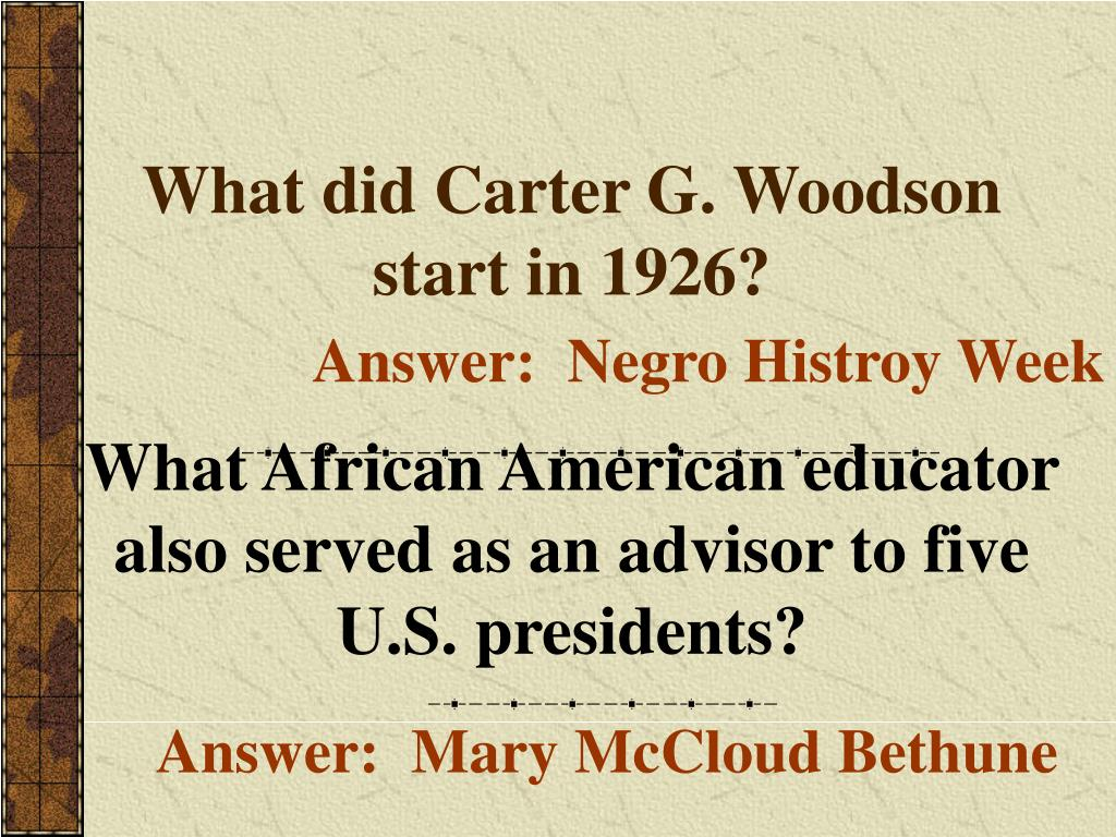 What did Carter G. Woodson start in 1926?