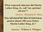 what respected educator did martin luther king jr call my spiritual advisor