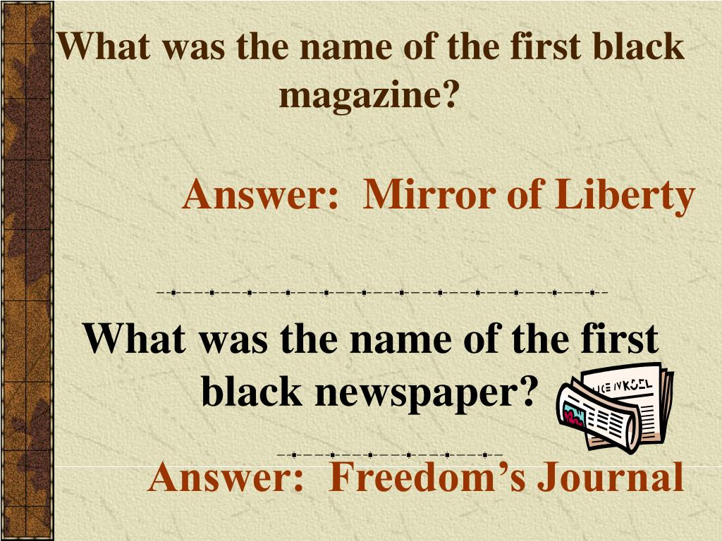 What was the name of the first black magazine?