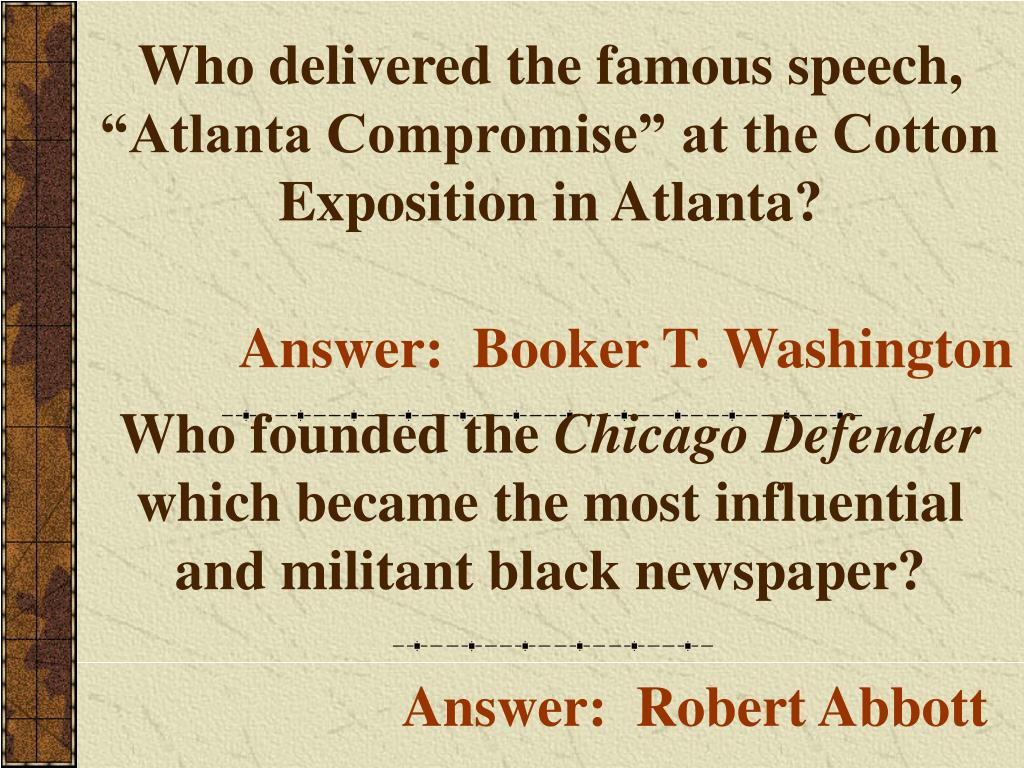 """Who delivered the famous speech, """"Atlanta Compromise"""" at the Cotton Exposition in Atlanta?"""
