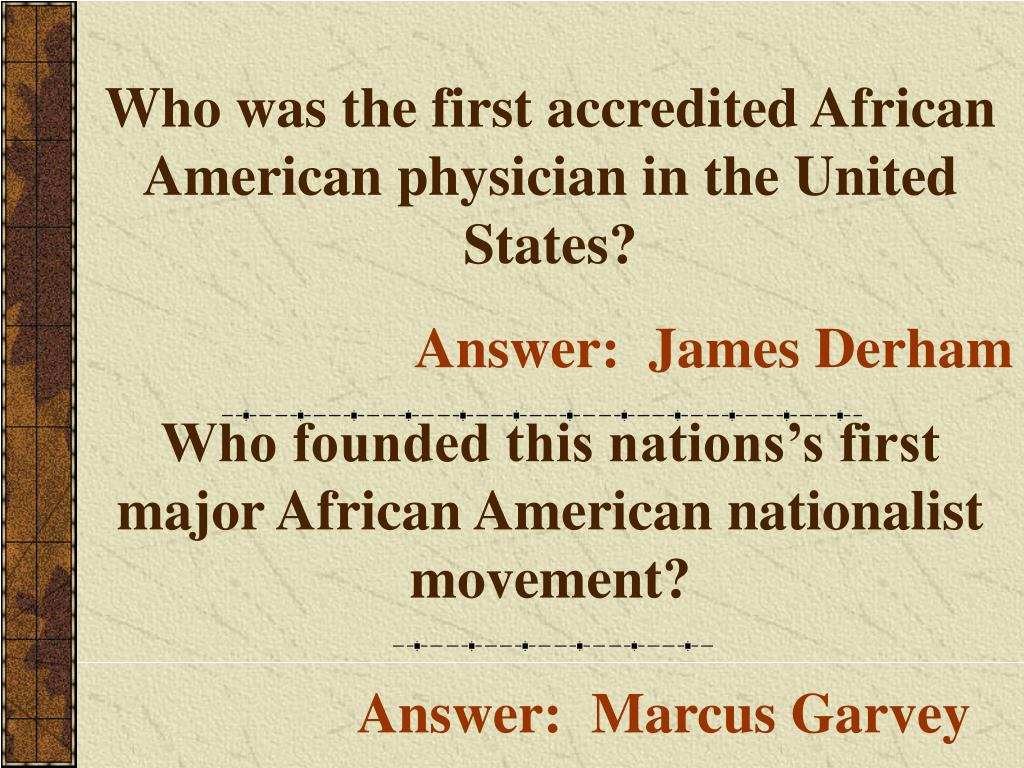 Who was the first accredited African American physician in the United States?