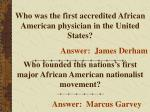 who was the first accredited african american physician in the united states