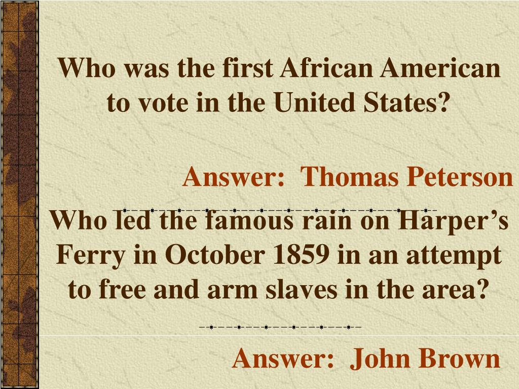 Who was the first African American to vote in the United States?