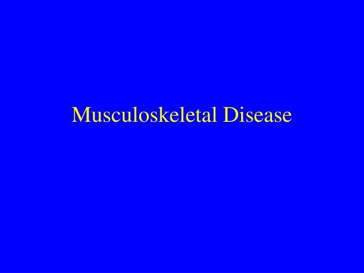 musculoskeletal disease n.