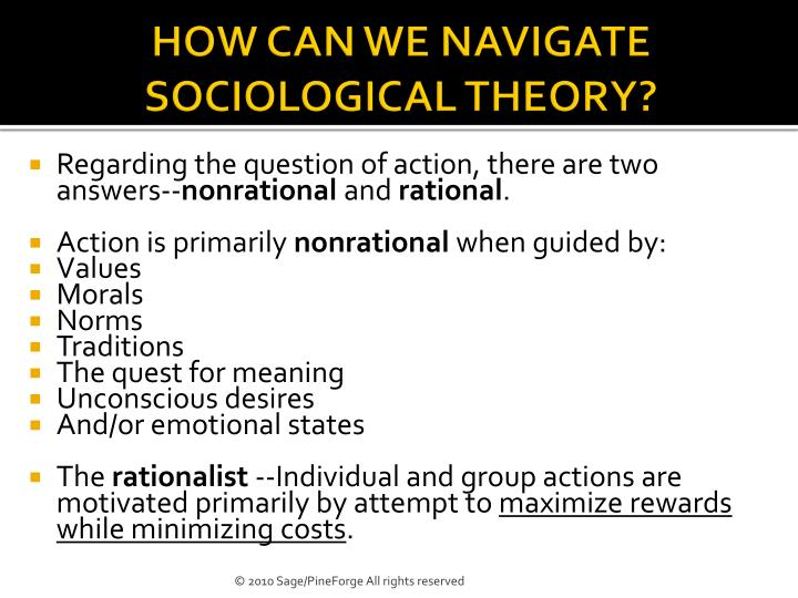 HOW CAN WE NAVIGATE SOCIOLOGICAL THEORY?