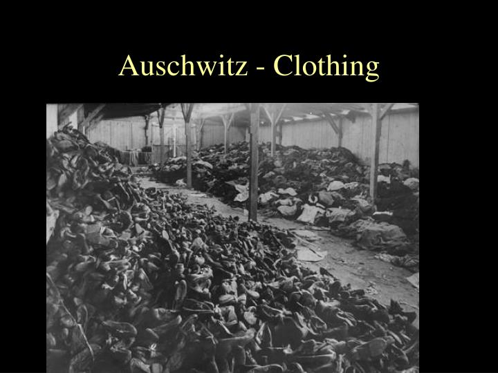 Auschwitz - Clothing