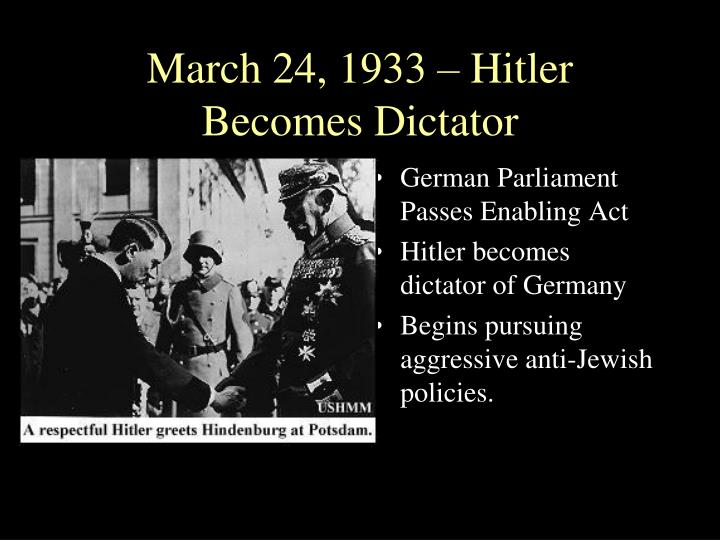 March 24, 1933 – Hitler Becomes Dictator