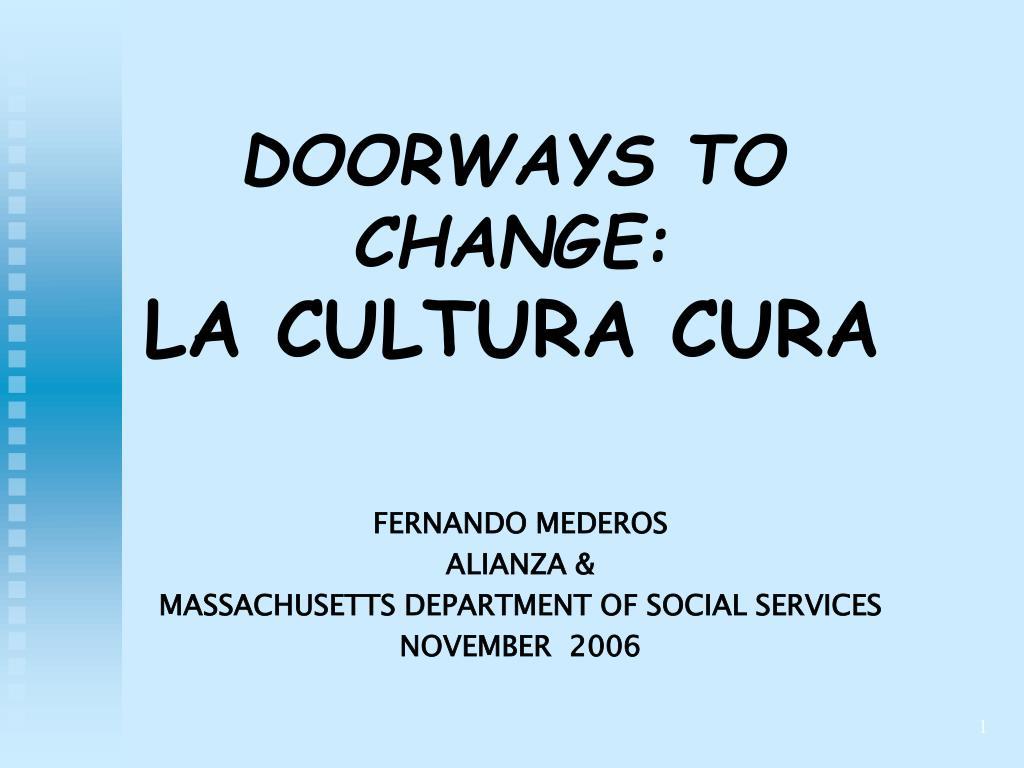 doorways to change la cultura cura l.