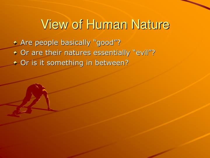 view of human nature