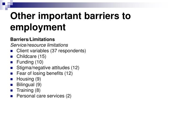 Other important barriers to employment