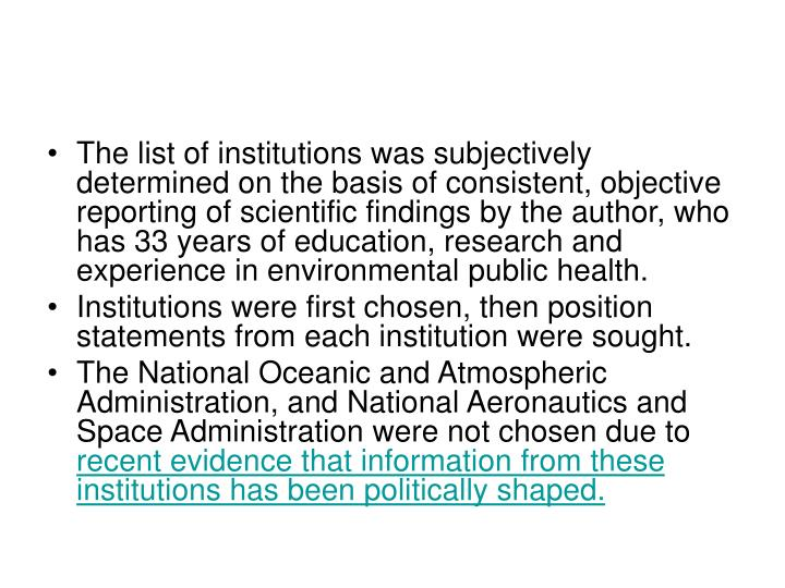 The list of institutions was subjectively determined on the basis of consistent, objective reporting...