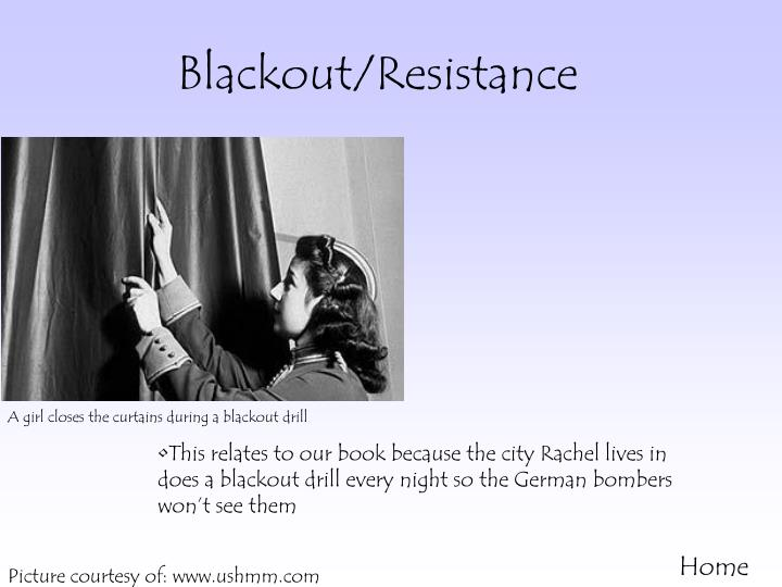 Blackout resistance