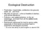 ecological destruction