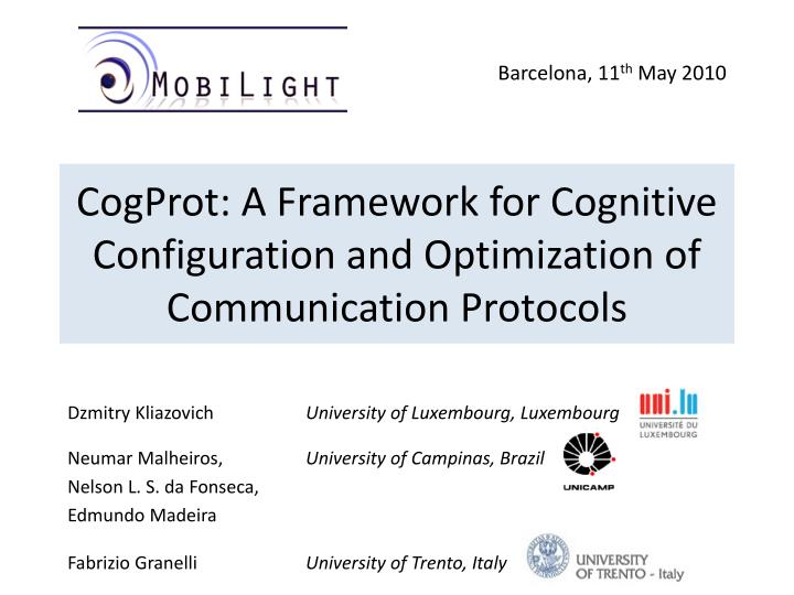 Cogprot a framework for cognitive configuration and optimization of communication protocols