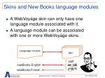 skins and new books language modules