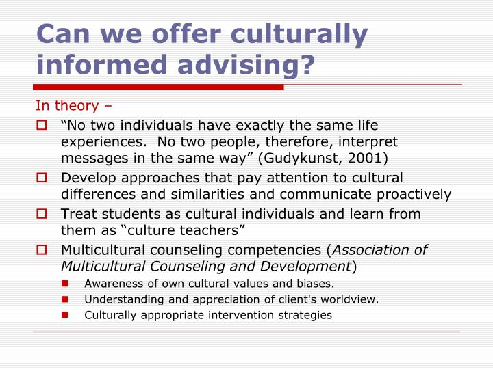 Can we offer culturally informed advising?