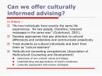 can we offer culturally informed advising
