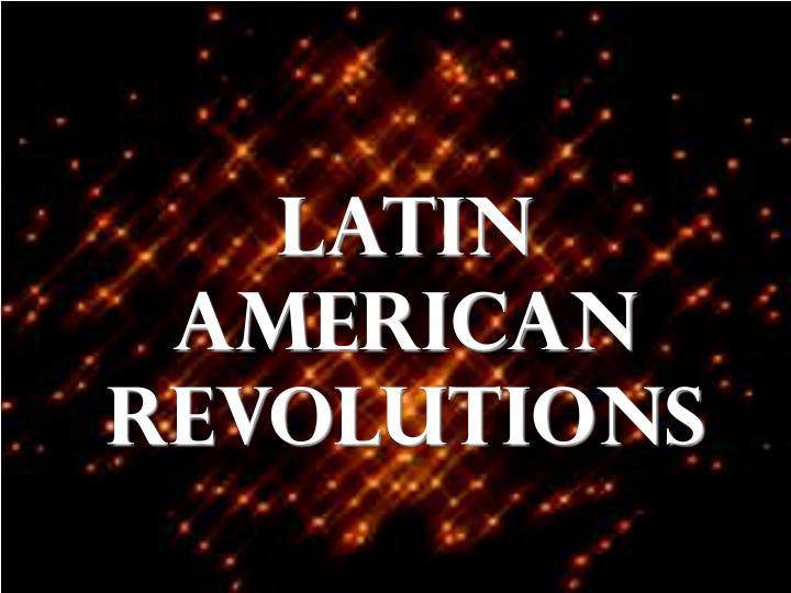 latin american revolutions n.